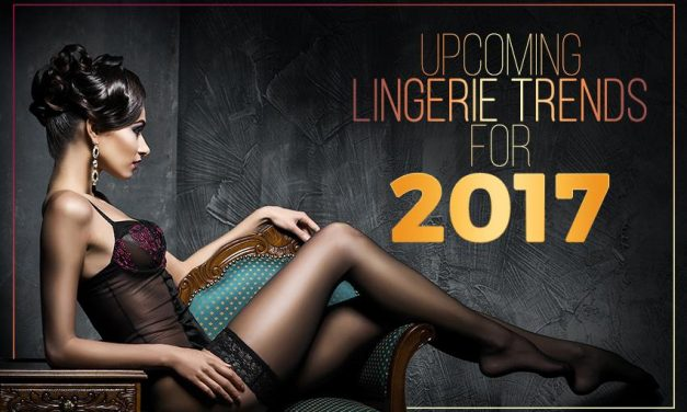 Upcoming Lingerie Trends for 2017