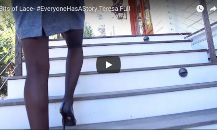 Bits of Lace #EveryoneHasAStory Teresa Full Video